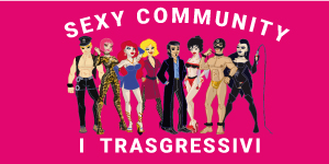 Banner Sexy community - I Trasgressivi